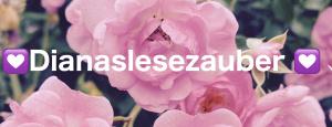 Dianas Lesezauber Buchblog